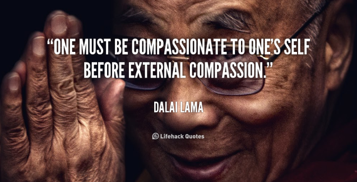quote-Dalai-Lama-one-must-be-compassionate-to-ones-self-63.png