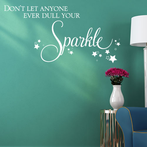 don-t-let-anyone-ever-dull-your-sparkle-wall-sticker-decals-1387-p